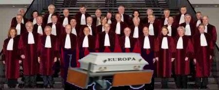 001, Die infamen Richter des EuGH, die Leichenbestatter Europas